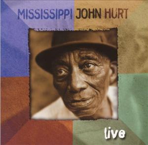 Mississippi John Hurt Live
