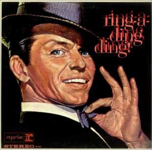 Frank Sinatra Ring-A-Ding-Ding!
